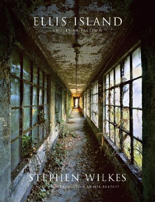 Ellis Island By Wilkes, Stephen/ Bradley, Bill (INT)