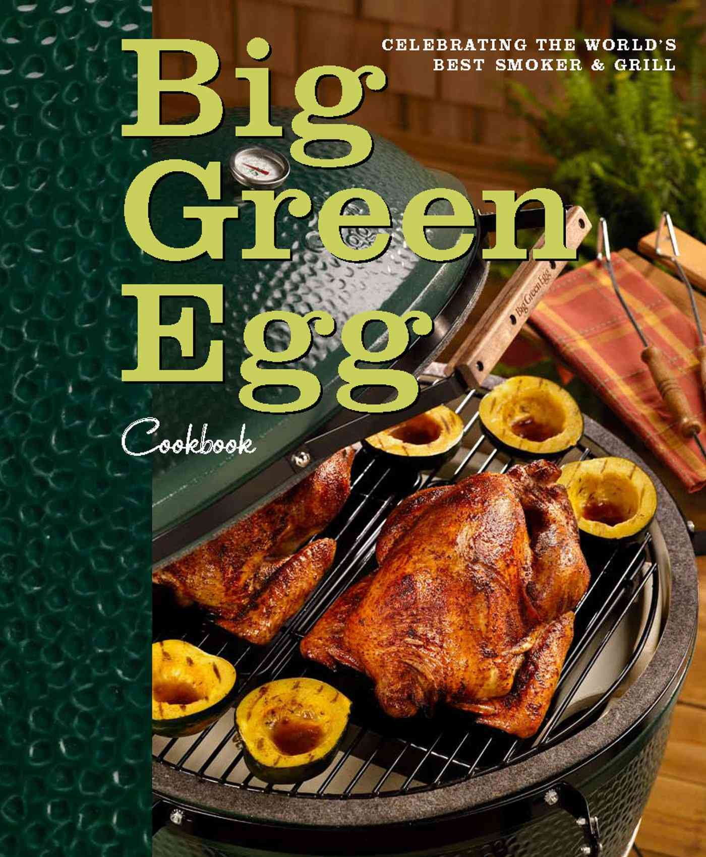 Big Green Egg Cookbook By Fisher, Ed (FRW)/ Levy, Sara (CON)