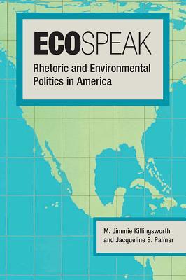 Ecospeak By Killingsworth, M. Jimmie/ Palmer, Jacqueline S.